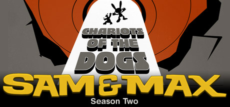 Sam & Max 204: Chariots of the Dogs
