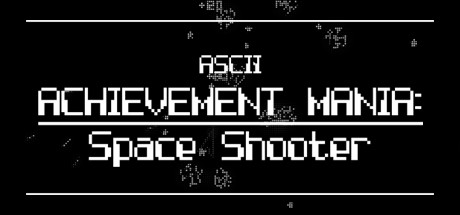 ASCII Achievement Mania: Space Shooter