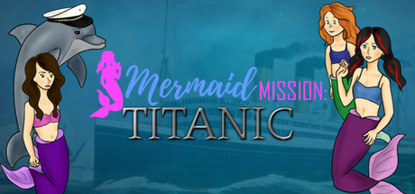 Mermaid Mission Titanic
