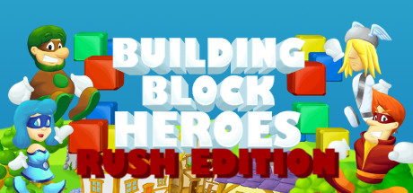 Building Block Heroes: Rush Edition