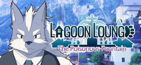 Lagoon Lounge : The Poisonous Fountain