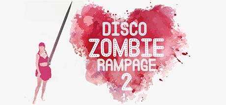 Disco Zombie Rampage 2(with dj Trump)