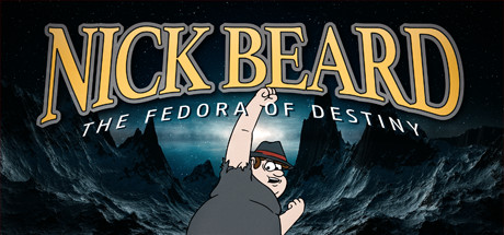 Nick Beard: The Fedora of Destiny