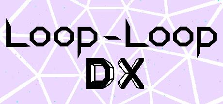 Loop-Loop DX