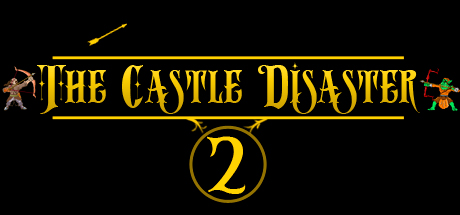 The Castle Disaster 2