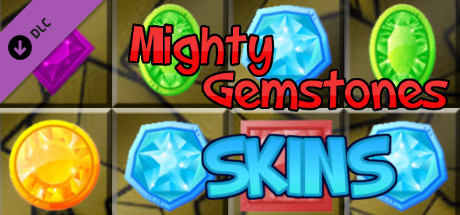 Mighty Gemstones - Skins