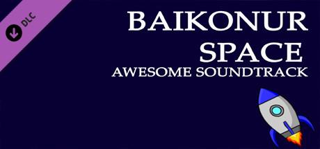 Baikonur Space Awesome Soundtrack