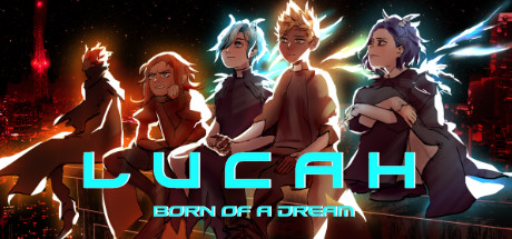 Lucah: Born of a Dream