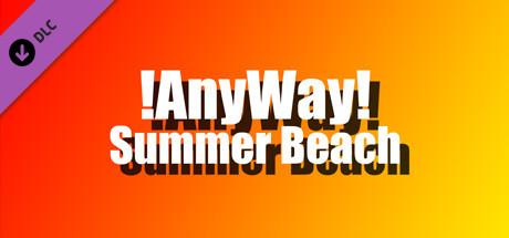 AnyWay! - Summer beach