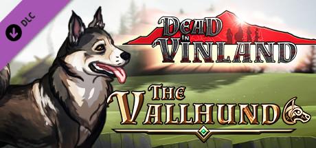 Dead In Vinland - The Vallhund