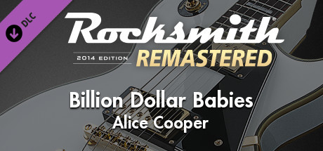 "Rocksmith 2014 Edition – Remastered – Alice Cooper - ""Billion Dollar Babies"""