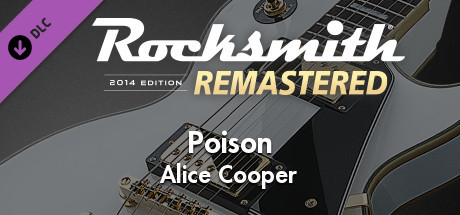 "Rocksmith 2014 Edition – Remastered – Alice Cooper - ""Poison"""