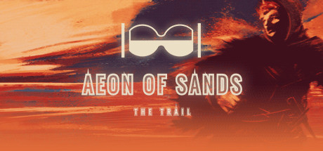Aeon of Sands - The Trail