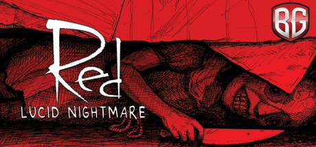 RED: The Lucid Nightmare