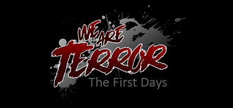 We Are Terror: The First Days