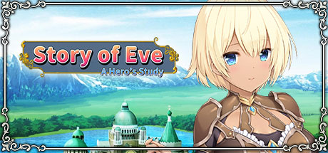 Story of Eve - A Hero's Study