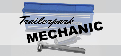Trailer park mechanic