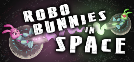 RoboBunnies In Space!