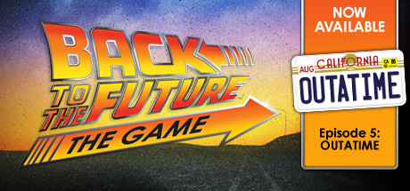 Back to the Future: Ep 5 - OUTATIME