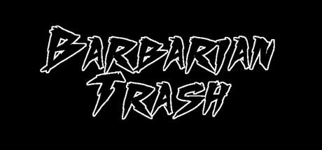 Barbarian Trash