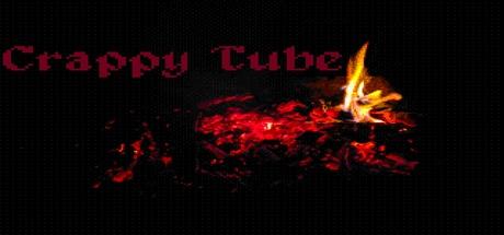 Crappy Tube