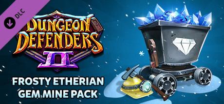 Dungeon Defenders II - Frosty Etherian Gem Mine