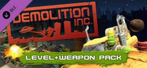 Demolition Inc - Level & Weapon DLC