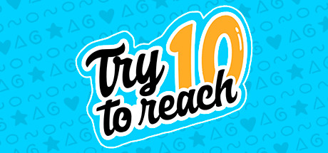 Try To Reach 10