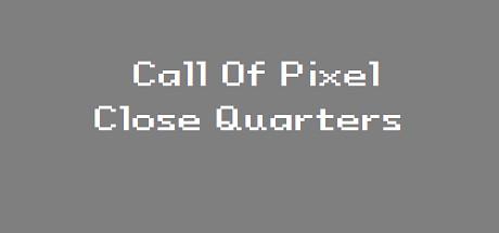 Call Of Pixel: Close Quarters