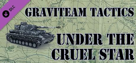 Graviteam Tactics: Under the Cruel Star