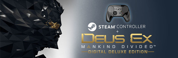 Deus Ex: Mankind Divided Digital Deluxe + Steam Controller Bundle