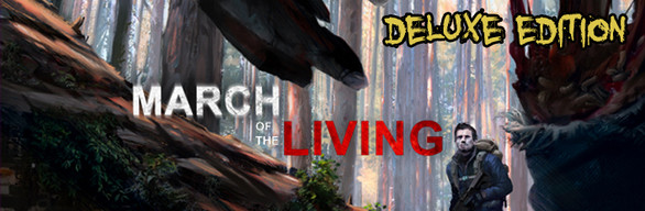 March of the Living Deluxe Edition