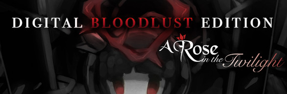 A Rose in the Twilight Digital Bloodlust Edition / ロゼと黄昏の古城 デジタル限定版 (Game + Art Book + Soundtrack)