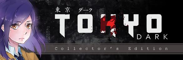 Tokyo Dark Collector's Edition