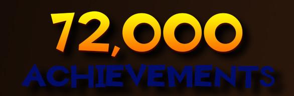 +72,000 ACHIEVEMENTS