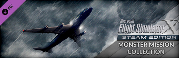 FSX Steam Edition: Monster Mission Collection