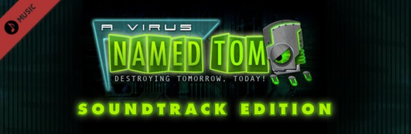 A Virus Named TOM Soundtrack Edition