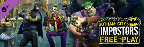 Gotham City Impostors Free to Play: Ultimate Impostor Kit
