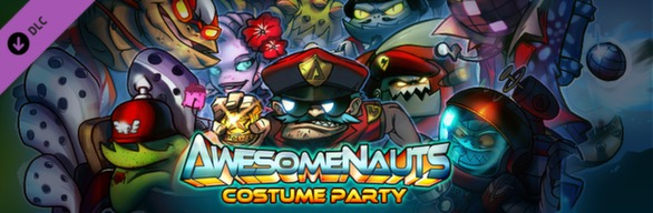 Awesomenauts - Costume Party DLC Bundle