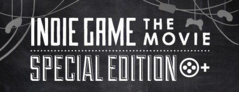 Indie Game: The Movie Special Edition