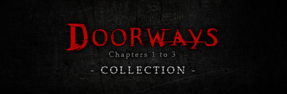 Doorways: Chapters 1 to 3 Collection
