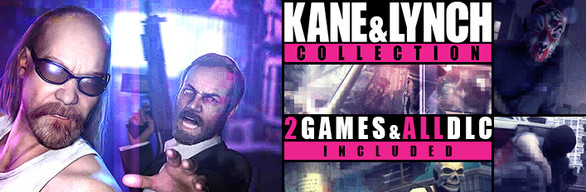 Kane and Lynch: Collection