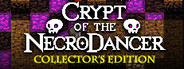 Crypt of the NecroDancer Collector's Edition