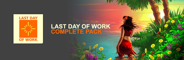 Last Day of Work Complete Pack