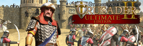 Stronghold Crusader 2 Ultimate Edition