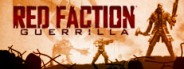 Red Faction: Guerrilla Steam Edition