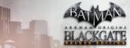 Batman™: Arkham Origins Blackgate - Deluxe Edition
