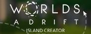 Worlds Adrift Island Creator