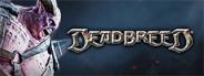 Deadbreed® – Undertaker Beta Pack