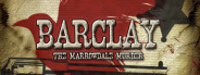 Barclay: The Marrowdale Murder